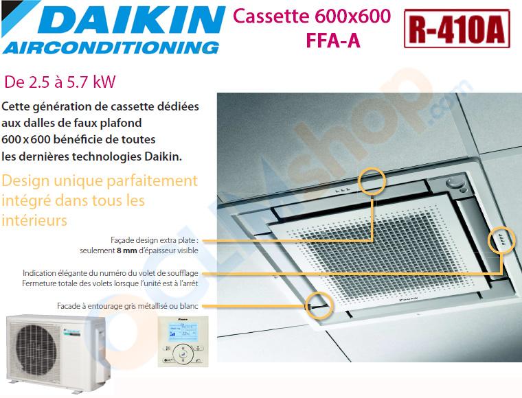 Présentation gamme cassette Daikin FFA-A au R410