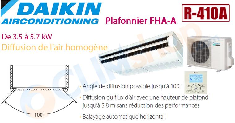 Présentation de la gamme de plafonnier Daikin FHA-A compatibles R32 et R410