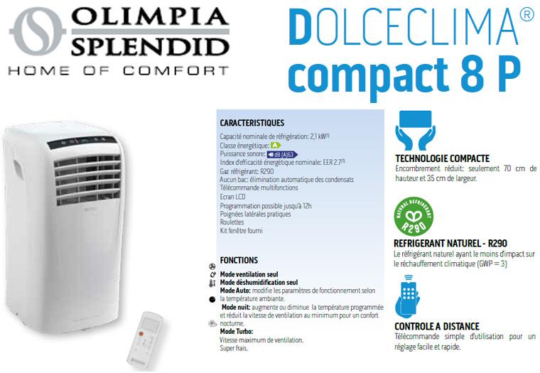 Présentation de la climatisation mobile Dolceclima Compact 8P Olimpia Splendid