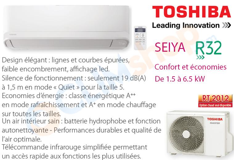 Description nouvelle gamme climatisation Toshiba SEIYA R32
