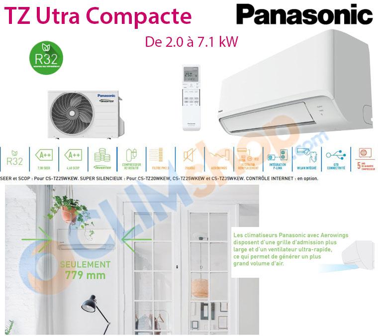 Présentation Clim réversible inverter TZ Panasonic R32 ultra-compacte CS-TZ20WKEW - 2kw /  CS-TZ25WKEW - 2.5kw /  CS-TZ35WKEW - 3.5kw /  CS-TZ42WKEW - 4.2kw / CS-TZ50WKEW - 5kw / CS-TZ71WKEW - 7.1kw