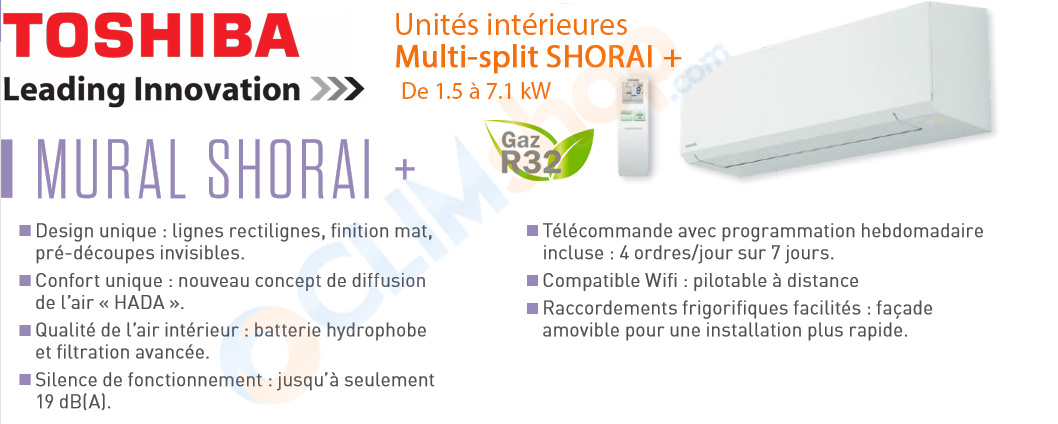 Unités intérieures multisplit Shorai + R32 Toshiba
